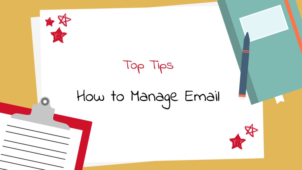 illustration of clipboard, note book, pen and paper - text: how to manage email