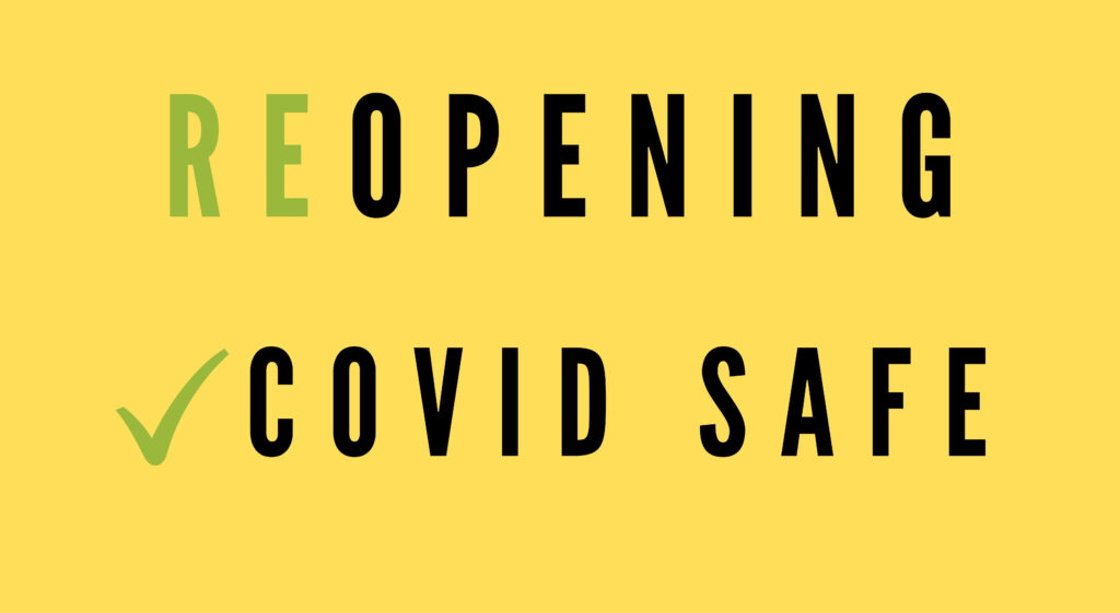 Text saying reopening covid safe